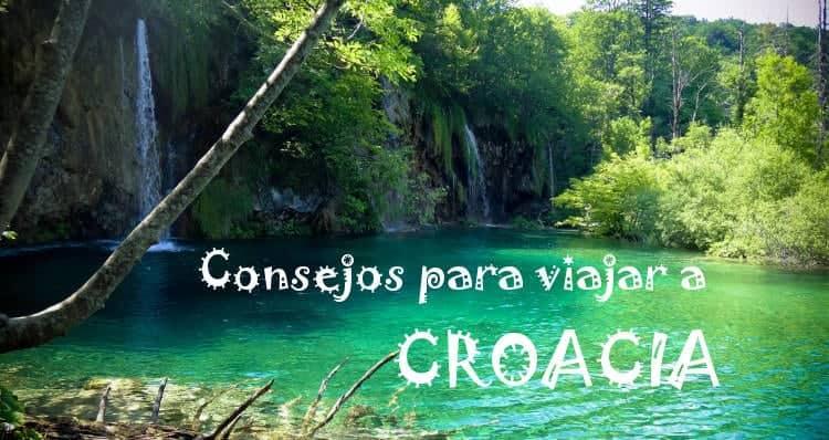 Consejos y recomendaciones para viajar a Croacia_portada